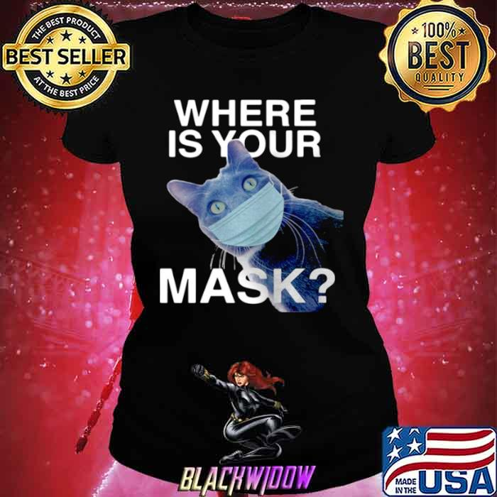 Cat Where Is Your Mask Black Cat Ladies tee