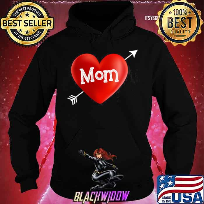 I Love My Mom Is My Valentine Day Heart Mother's Day Gift shirt