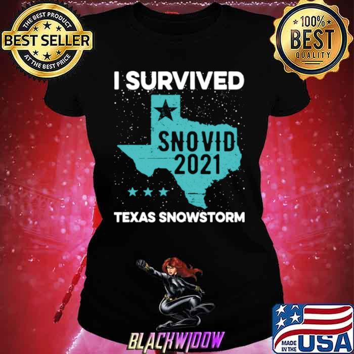 I Survived Snovid 2021 Texas Snowstorm Ladies tee