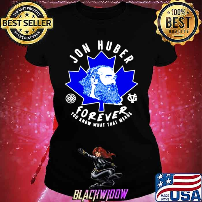 Jon Huber Forever You Know What That Means Ladies tee