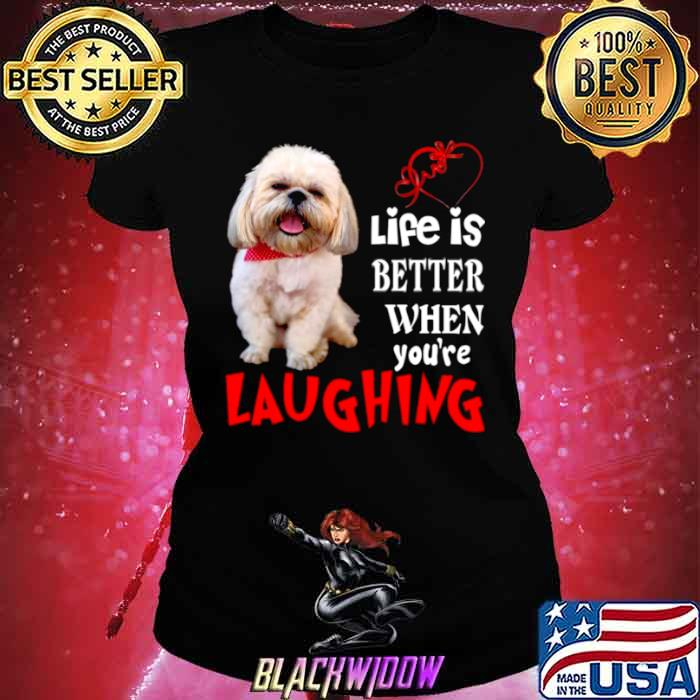 Life Is Better When Youre Laughing Ladies tee