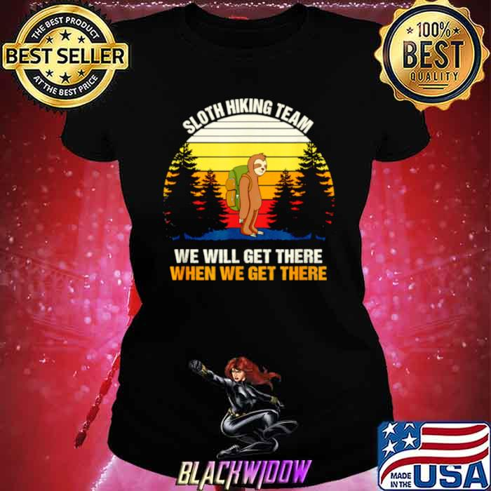 Sloth Hiking Team We Will Get There Hiking Ladies tee