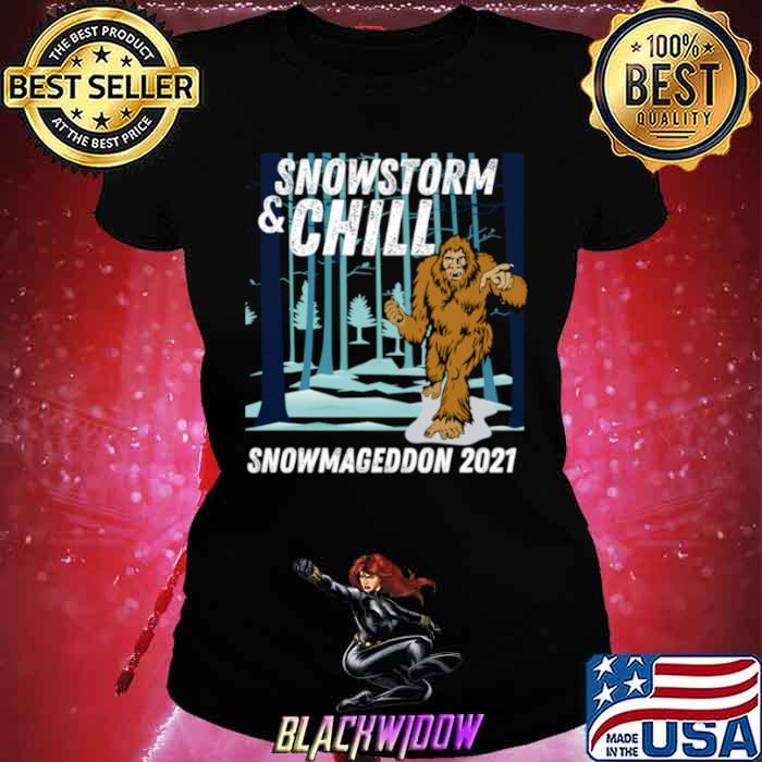 Snowstorm and Chill Big Foot Snowmageddon 2021 Ladies tee