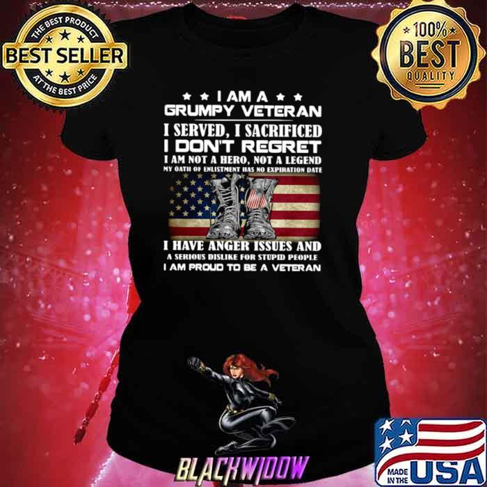 I Am A Grumpy Veteran I Served O Sacrificed I Don't Regret I Am Not A Here Not A Legend Ladies tee