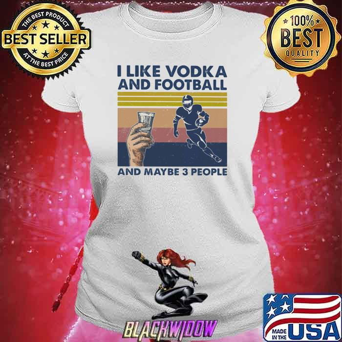 I Like Vodka And Bowling And Maybe Three People Vintage Shirt Ladies tee