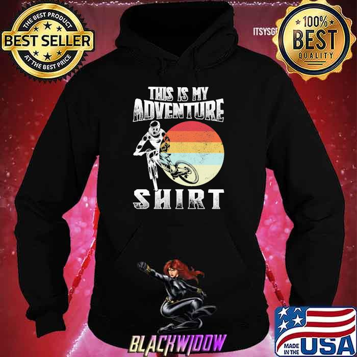 This Is My Adventure Riding Sunset Vintage Shirt Hoodie