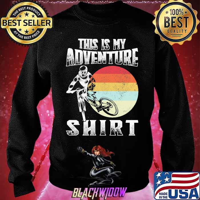 This Is My Adventure Riding Sunset Vintage Shirt Sweatshirt