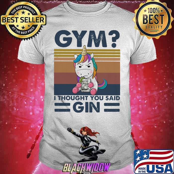 GYM T Thought You Said Gin Uniorn Vintage Shirt