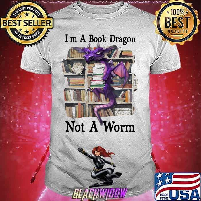 I'm a Book Dragon Not A Worm Dragon Shirt