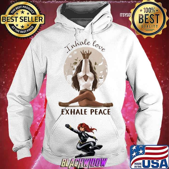 Inhale love Exhale Peace Girl Shirt Hoodie