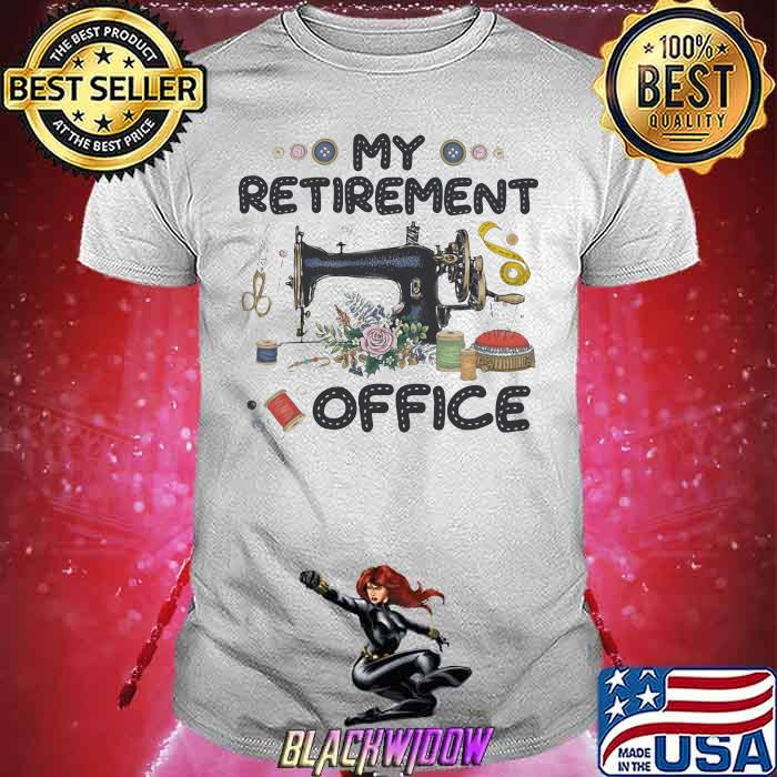 My Retirement Office Sewing Shirt