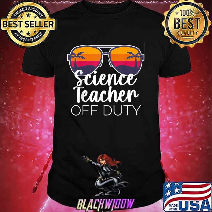 Science Teacher Off Duty Sunglasses Beach Sunset T-Shirt