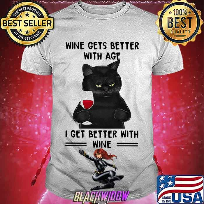 Wine Gets Better With Age I Get Better With Wine Cat Shirt