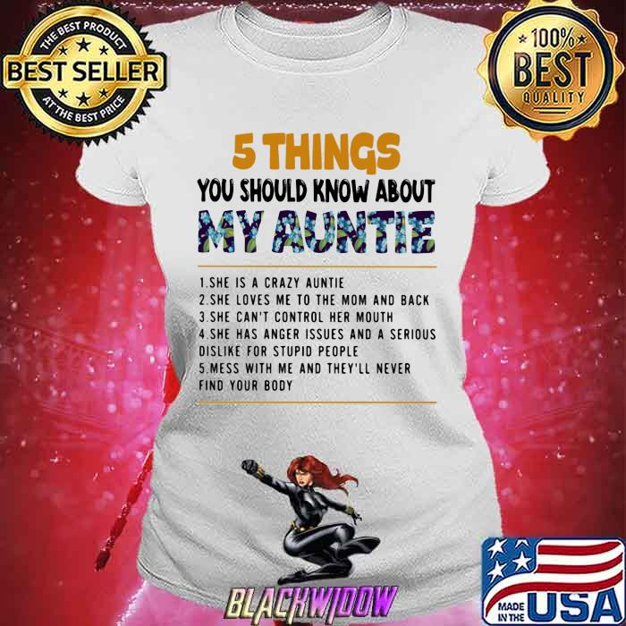 5 Thing You Should Know About My Auntie Flower Shirt Ladies tee
