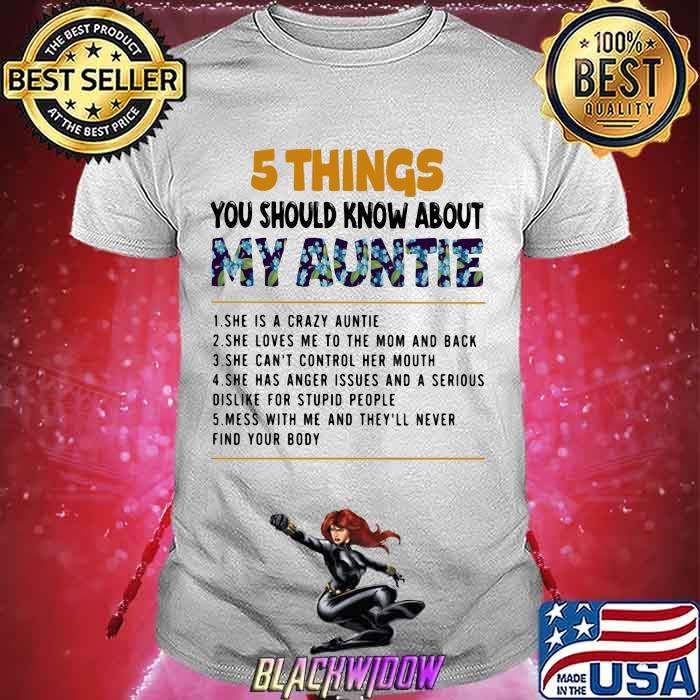 5 Thing You Should Know About My Auntie Flower Shirt