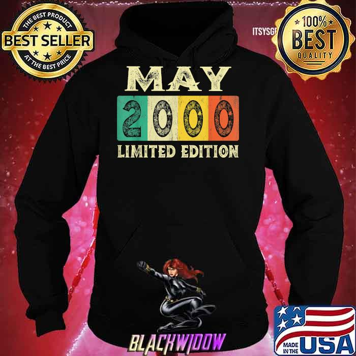 May 2000 Limited Edition 21st Birthday Vintage Shirt Hoodie