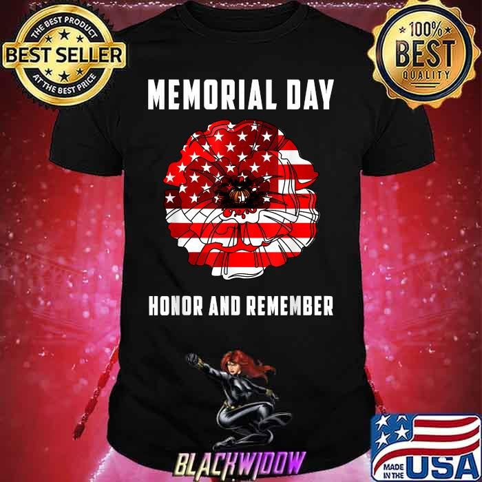 Memorial Day Honor And Remember veterans Day Red Poppy Flower USA Flag 2021 Shirt