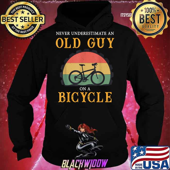 Never Underestimate An Old Guy On A Bicycle bike cycling vintage Shirt Hoodie
