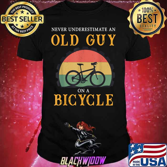 Never Underestimate An Old Guy On A Bicycle bike cycling vintage Shirt
