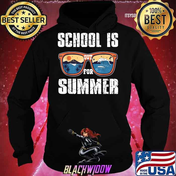 School Is Out For Summer Last Day of School Teacher Beach Sunglasses Shirt Hoodie