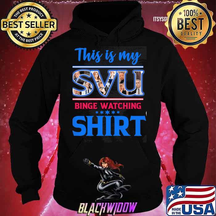 This Is My SVU Binge Watching Shirt Hoodie